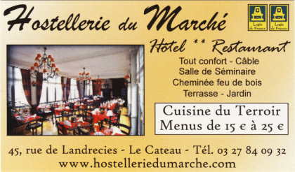 Hostellerie du March� � Le Cateau.